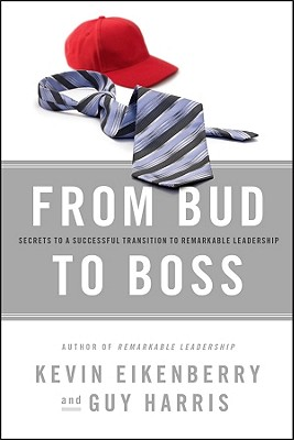 From Bud to Boss By Eikenberry, Kevin/ Harris, Guy